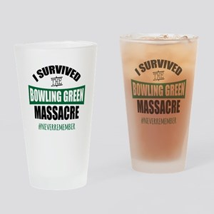 Bowling Green Massacre Drinking Glass