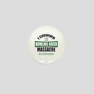 Bowling Green Massacre Mini Button
