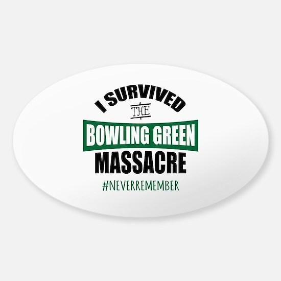 Bowling Green Massacre Sticker (Oval)
