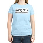 What Would Yeshua Do? Women's Pink T-Shirt
