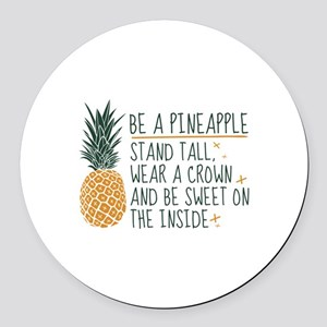 Be A Pineapple Round Car Magnet