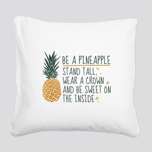 Be A Pineapple Square Canvas Pillow