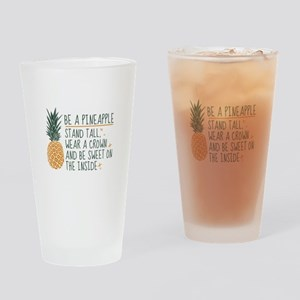 Be A Pineapple Drinking Glass