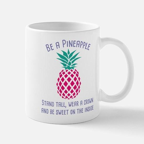 Be A Pineapple Mug