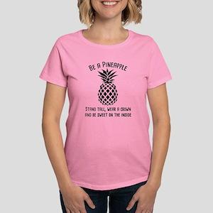 Be A Pineapple Women's Dark T-Shirt