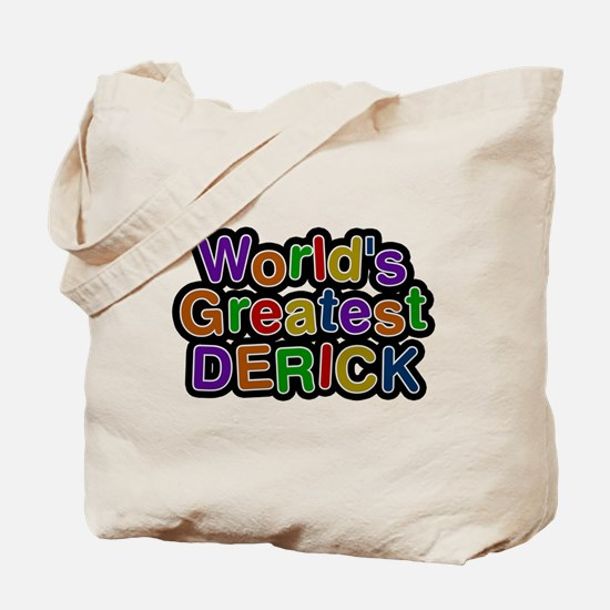 Worlds Greatest Derick Tote Bag