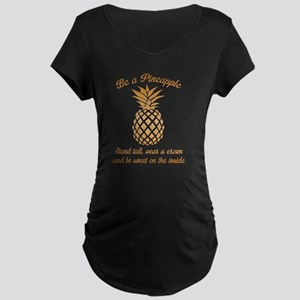 Be A Pineapple Maternity T-Shirt