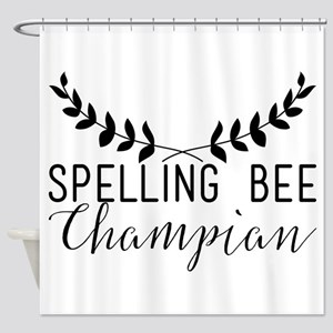 Spelling Bee Champian Shower Curtain