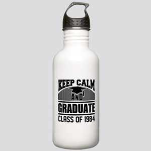KEEP CALM AND GRADUATE CLASS OF 1984 Water Bottle