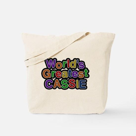Worlds Greatest Cassie Tote Bag