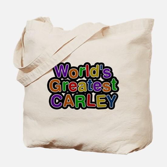 Worlds Greatest Carley Tote Bag