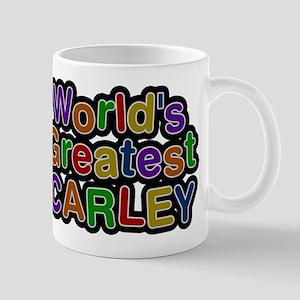 Worlds Greatest Carley Mugs