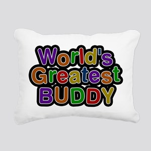 Worlds Greatest Buddy Rectangular Canvas Pillow