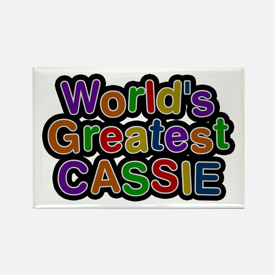 World's Greatest Cassie Rectangle Magnet