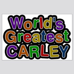 World's Greatest Carley Large Poster