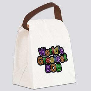 Worlds Greatest Bob Canvas Lunch Bag