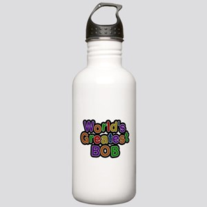 Worlds Greatest Bob Water Bottle