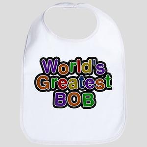 Worlds Greatest Bob Baby Bib