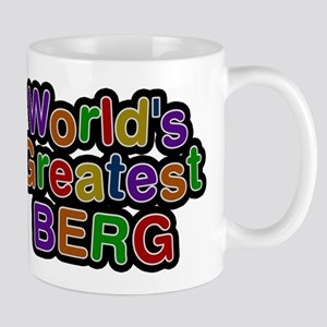 Worlds Greatest Berg Mugs
