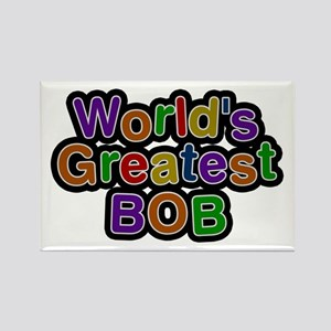 World's Greatest Bob Rectangle Magnet