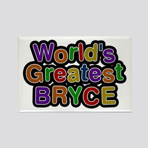 World's Greatest Bryce Rectangle Magnet