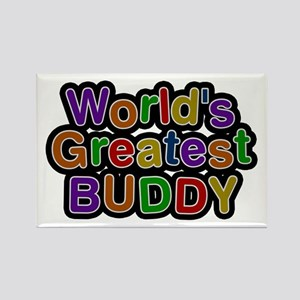 World's Greatest Buddy Rectangle Magnet