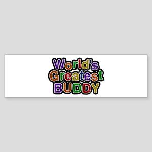World's Greatest Buddy Bumper Sticker