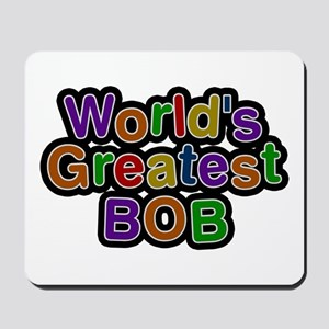 World's Greatest Bob Mousepad