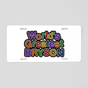 World's Greatest Bryson Aluminum License Plate
