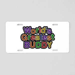 World's Greatest Buddy Aluminum License Plate