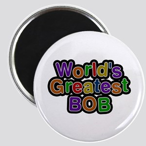 World's Greatest Bob Round Magnet