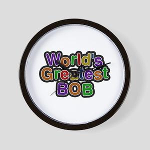 World's Greatest Bob Wall Clock