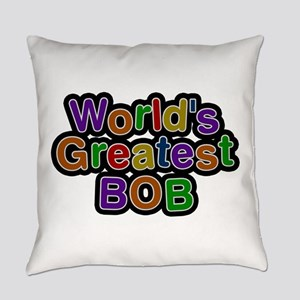 World's Greatest Bob Everyday Pillow