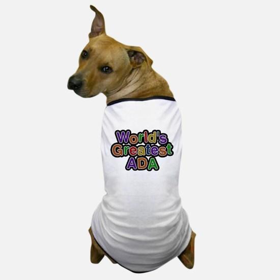 Worlds Greatest Ada Dog T-Shirt