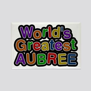 World's Greatest Aubree Rectangle Magnet