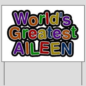 World's Greatest Aileen Yard Sign