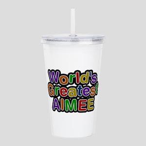 World's Greatest Aimee Acrylic Double-wall Tumbler