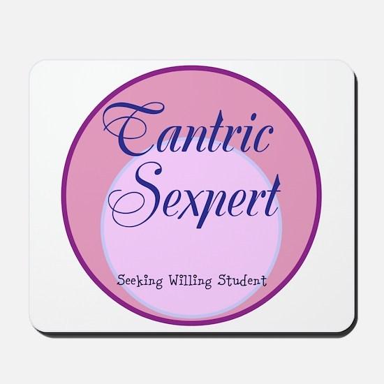 Tantric Sexpert Seeking Willing Student Mousepad