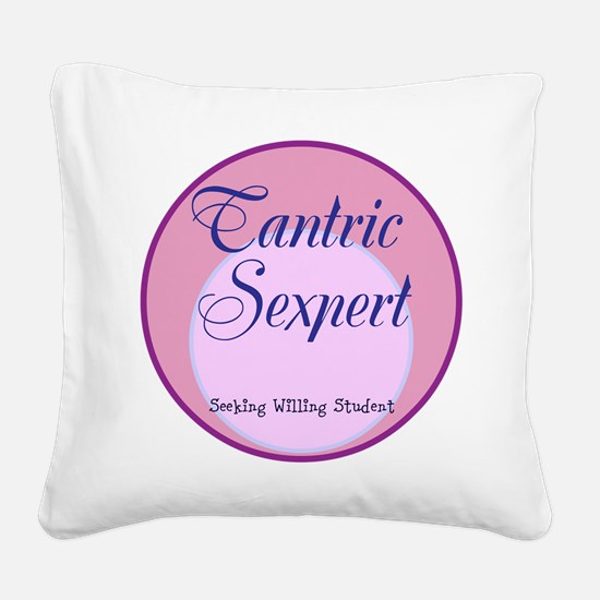 Tantric Sexpert Square Canvas Pillow
