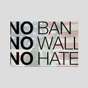 No Ban No Wall No Hate large text Magnets