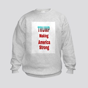 TRUMP Making America Strong Sweatshirt