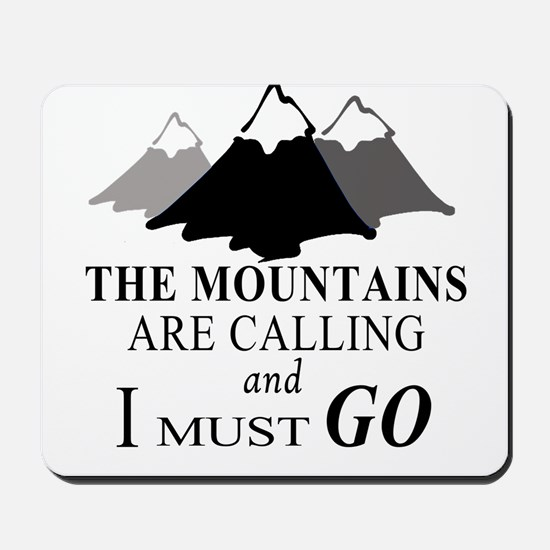The Mountains are Calling Mousepad