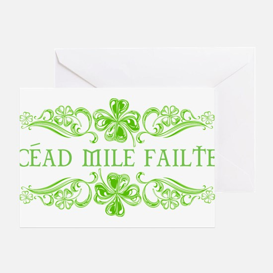 CEAD MILE FAILTE Greeting Cards
