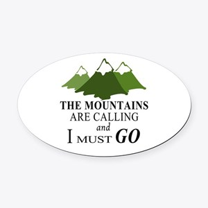 The Mountains are Calling Oval Car Magnet
