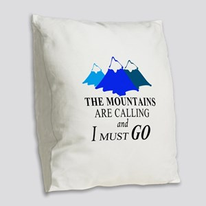 The Mountains are Calling Burlap Throw Pillow