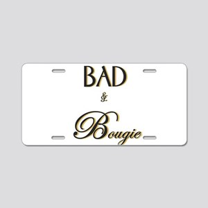 Bad and bougie Aluminum License Plate
