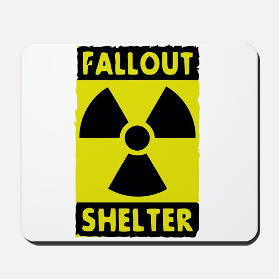 fall out shelter sign Mousepad