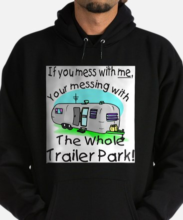 Trailer Park Sweatshirt