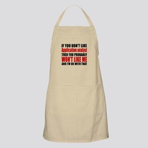 You Do Not Like APPLICATION ANALYST Apron