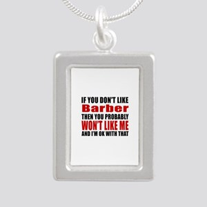 If You Do Not Like Barbe Silver Portrait Necklace